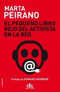 El pequeño Libro Rojo del activista en la Red – Marta Peirano 1
