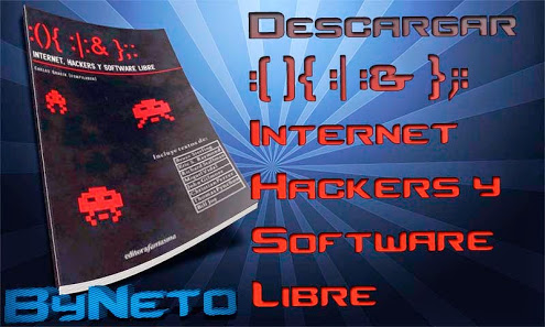 :(){ :|:& };: Internet, hackers y software libre 2